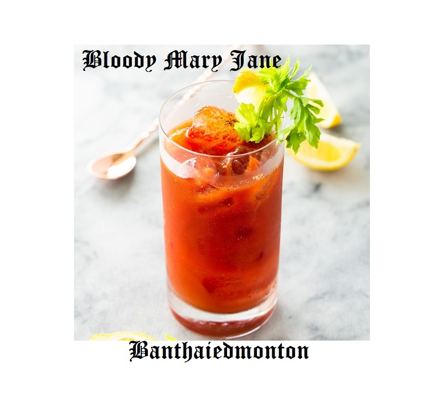 Bloody Mary Jane