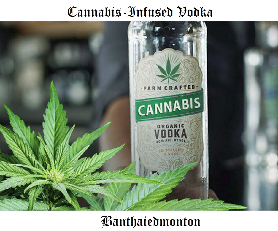 Cannabis Infused Vodka