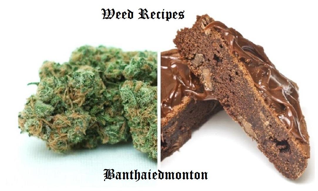 Weed Recipes