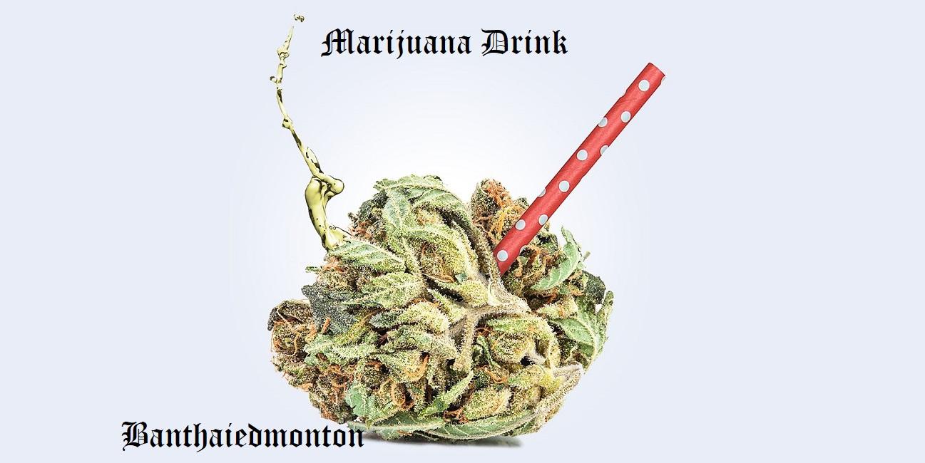 marijuana drink