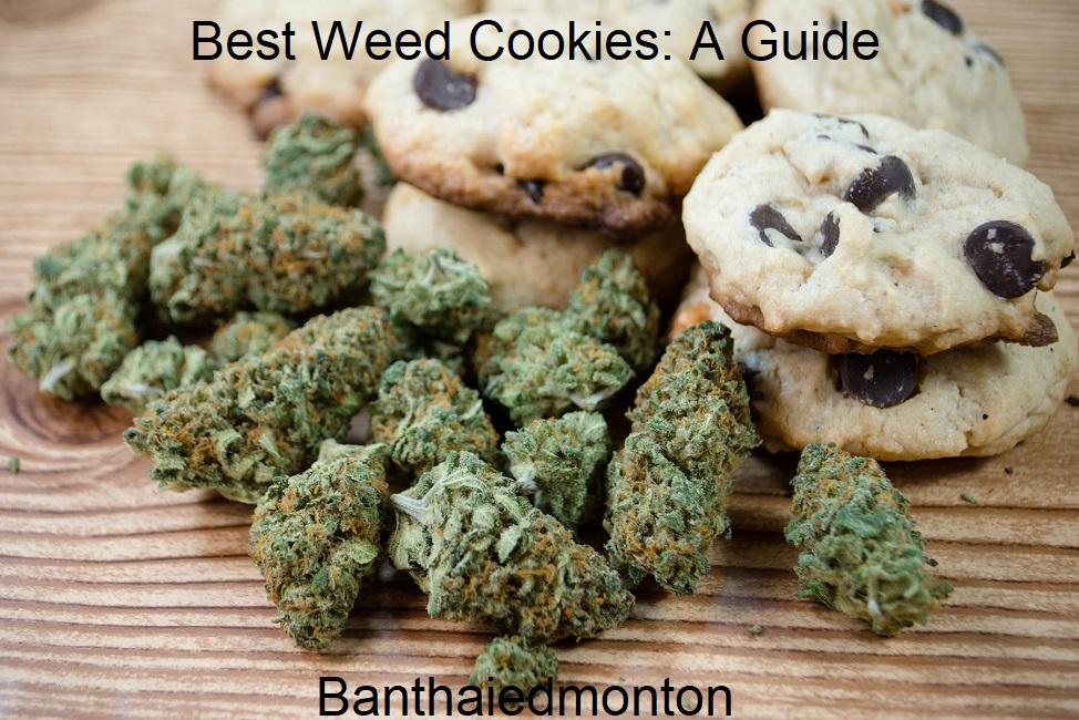 Best Weed Cookies A Guide