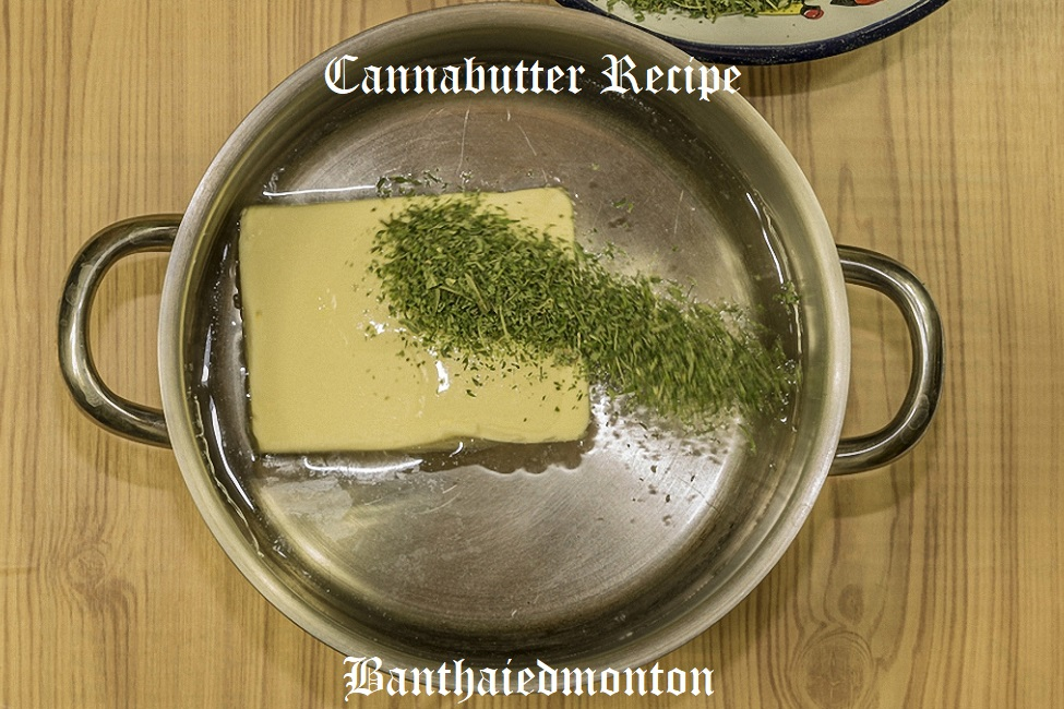 Cannabutter (Marijuana Butter) Recipe