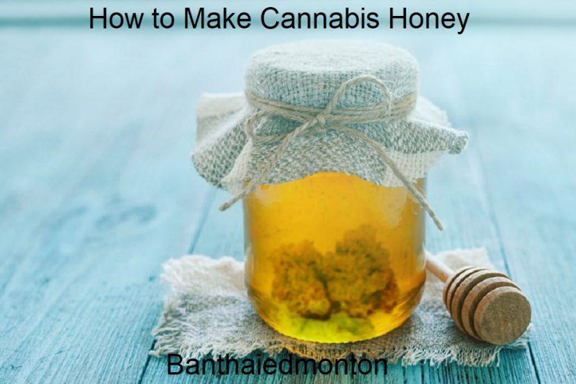 How to Make Cannabis Honey