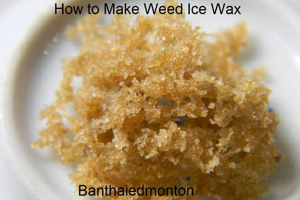 How to Make Weed Ice Wax