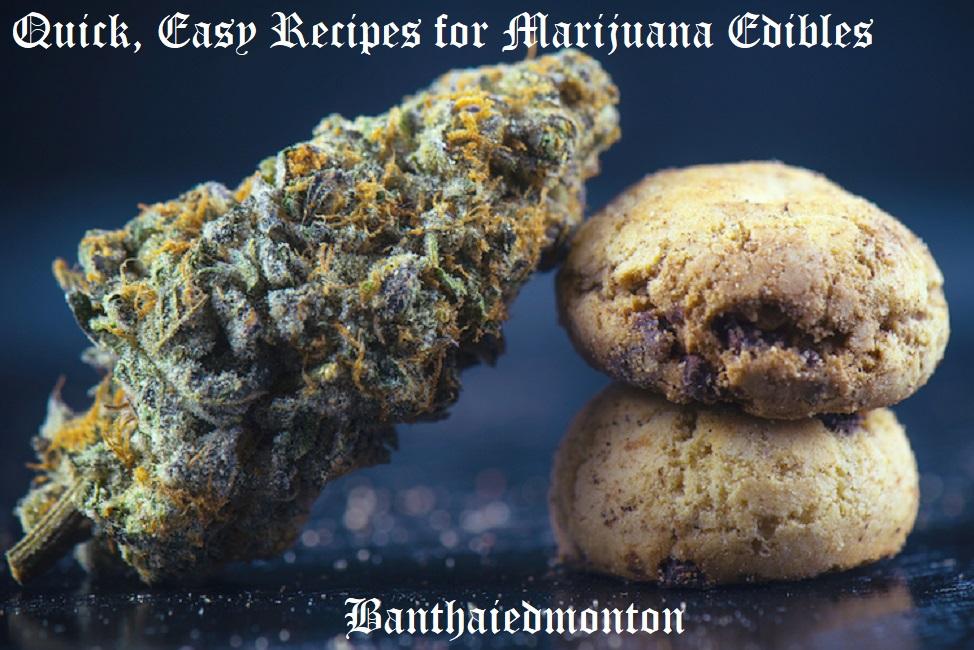 Quick, Easy Recipes for Marijuana Edibles