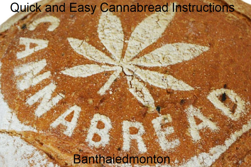 Quick and Easy Cannabread Instructions