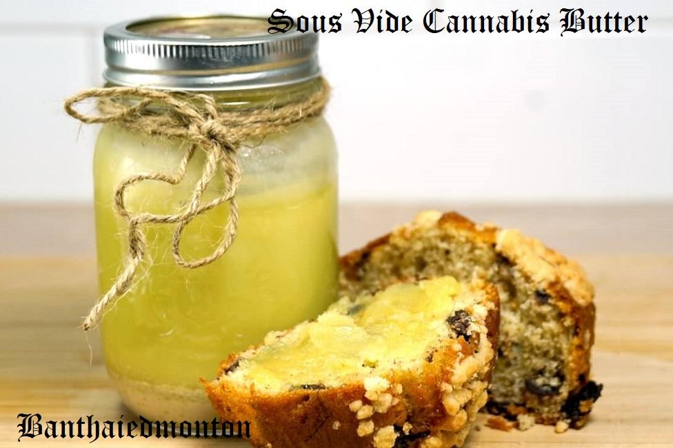 Sous Vide Cannabis Butter