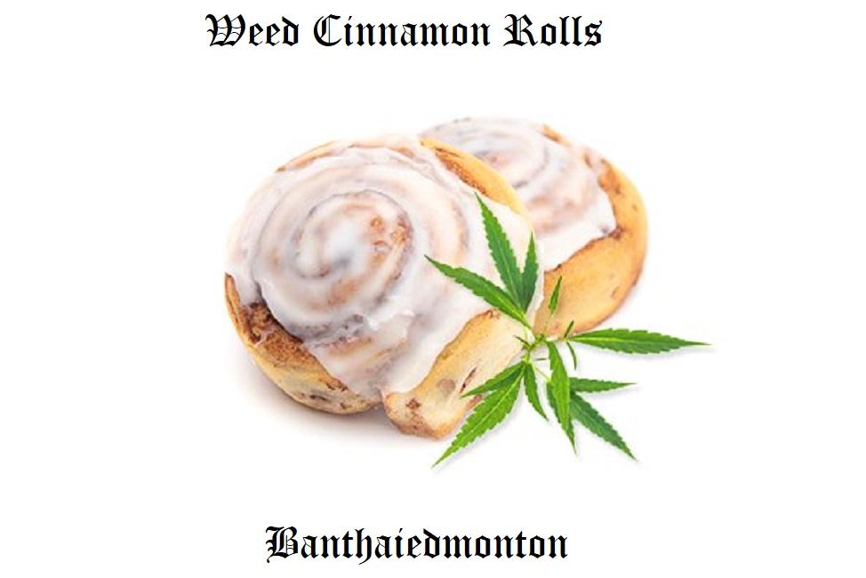 Weed Cinnamon Rolls